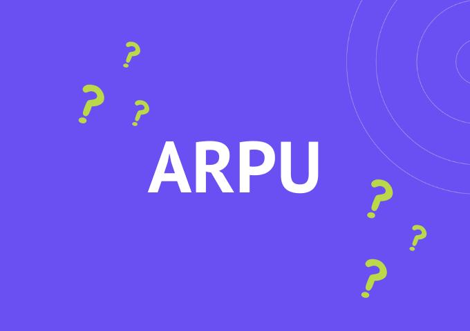 ARPU для e-commerce: Все что надо знать о среднем доходе на пользователя